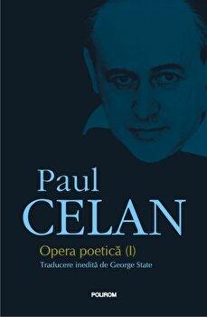 Opera poetica (I)/Paul Celan imagine