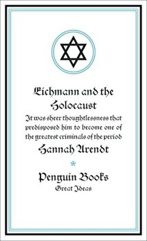 Eichmann and the Holocaust/Hannah Arendt poza cate