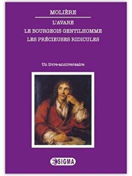 L'avare - Le bourgeois gentilhomme - Les precieuses ridicules/***