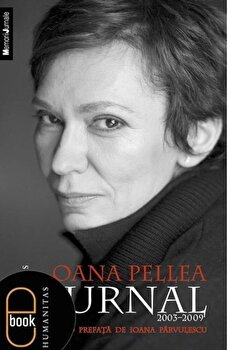 Jurnal 2003-2009/Oana Pellea imagine elefant.ro 2021-2022