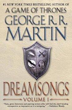 Dreamsongs, Volume I, Paperback/George R. R. Martin poza cate