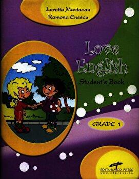 Love English. Student's Book. Grade 1/Loretta Mastacan, Ramona Enescu