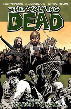 The Walking Dead Volume 19: March to War, Paperback/Robert Kirkman image0
