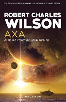 Axa/Robert Charles Wilson imagine elefant.ro 2021-2022
