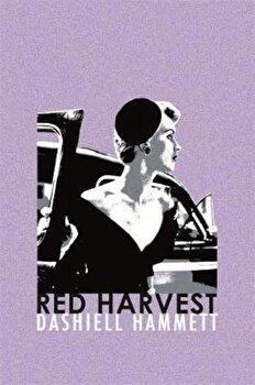 Red Harvest, Paperback/Dashiell Hammett poza cate