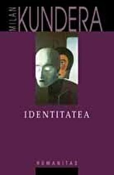 Identitatea-Milan Kundera imagine