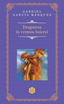 Coperta Carte Dragostea in vremea holerei