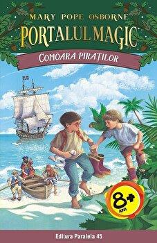 Comoara piratilor. Portalul Magic nr. 4, ed. 2/Mary Pope Osborne