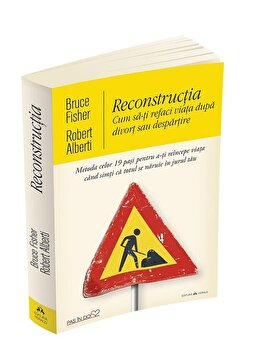 Imagine Reconstructia - Cum Sa-ti Refaci Viata Dupa Divort Sau Despartire.