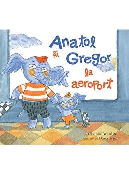 Anatol si Gregor la aeroport/Lavinia Braniste