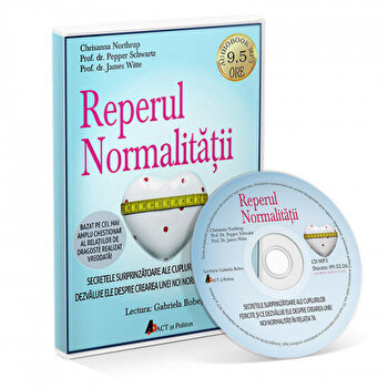 Reperul normalitatii. Secretele surprinzatoare ale cuplurilor fericite si ce dezvaluie ele despre crearea unei noi normalitati in relatia ta/Chrisanna Northrup, Prof. Dr. Pepper Schwartz, Prof. Dr. James Witte imagine elefant.ro 2021-2022