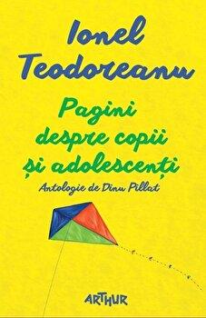 Pagini despre copii si adolescent/Ionel Teodoreanu