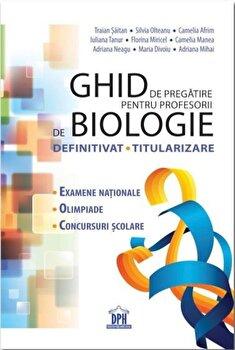 Coperta Carte Ghid de pregatire pentru profesorii de biologie - Definitivat, titularizare