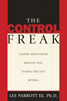 The Control Freak, Paperback/Les Parrott III image0