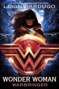 Wonder Woman: Warbringer, Hardcover/Leigh Bardugo poza cate