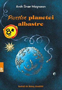 Poveste planetei albastre/Andri Snaer Magnason