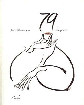 79 de poezii/Doru Bilciurescu poza cate