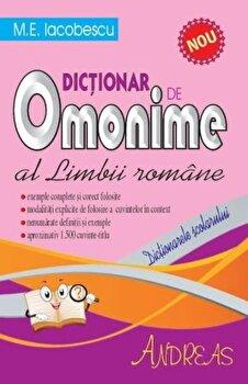 Dictionar de omonime al limbii romane/M.E. Iacobescu imagine elefant.ro