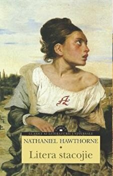 Litera stacojie/Nathaniel Hawthorne imagine elefant.ro 2021-2022