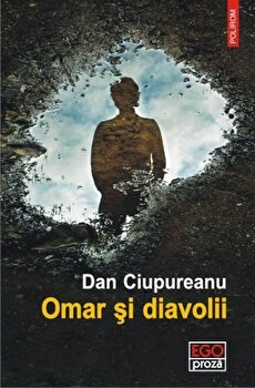 Omar si diavolii-Dan Ciupureanu imagine