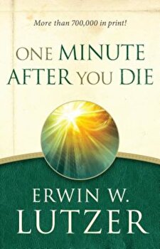 One Minute After You Die, Paperback/Erwin W. Lutzer image0