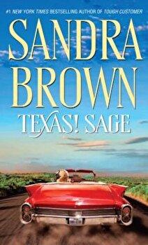 Texas! Sage, Paperback/Sandra Brown poza cate