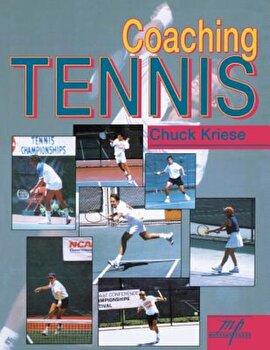 Coaching Tennis, Paperback/Chuck Kriese poza cate