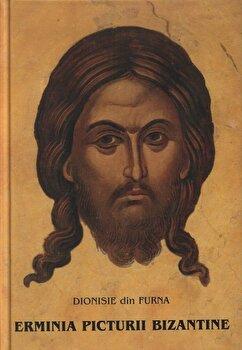 Erminia picturii bizantine/Dionisie din Furna