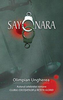 Coperta Carte Sayonara. Confesiunile unui criminalist