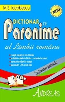 Dictionar de paronime al limbii romane/M.E. Iacobescu imagine elefant.ro