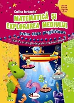 Matematica si explorarea mediuluipentru clasa pregatitoare/***