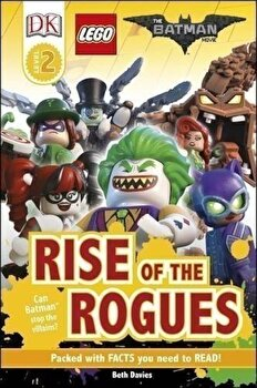 DK Reader Level 2: The LEGO Batman Movie Rise of the Rogues/Beth Davies poza cate