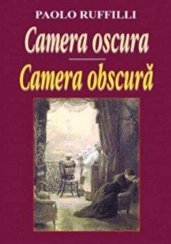 Camera oscura. Camera obscura/Paolo Ruffilli