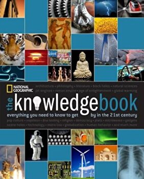The Knowledge Book: Everything You Need to Know to Get by in the 21st Century, Paperback/National Geographic imagine