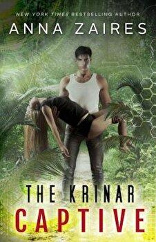 The Krinar Captive, Paperback/Anna Zaires poza cate