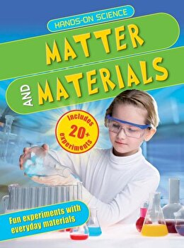 Matter and Materials, Paperback/Jack Challoner poza cate