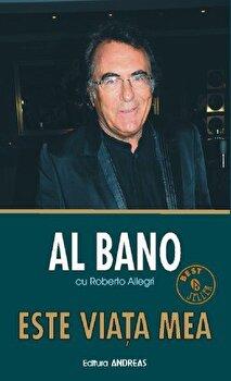 Este viata mea/Al Bano, Roberto Allegri poza cate