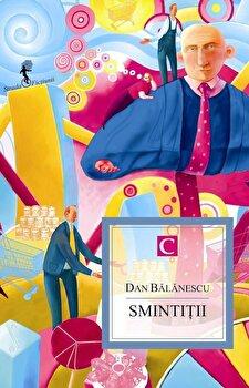 Smintitii/Dan Balanescu imagine