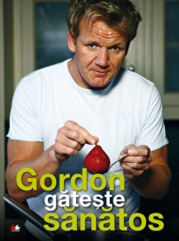 Gordon gateste sanatos/Gordon Ramsay imagine elefant.ro 2021-2022