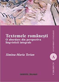 Coperta Carte Textemele romanesti. O abordare din perspectiva lingvisticii integrale