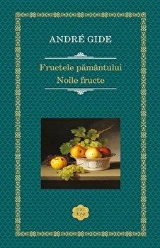 Coperta Carte Fructele pamantului. Noile fructe