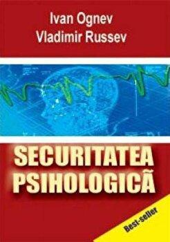 Securitatea psihologica/Vladimir Russev, Ivan Ognev imagine