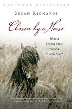 Chosen by a Horse, Paperback/Susan Richards imagine