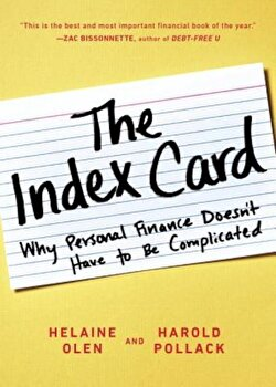 The Index Card: Why Personal Finance Doesn't Have to Be Complicated, Paperback/Helaine Olen poza cate