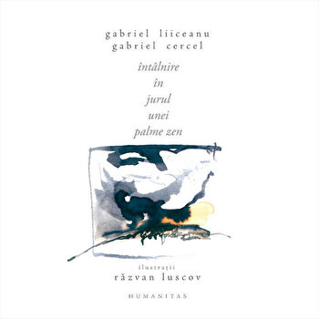 Intalnire in jurul unei palme Zen/Razvan Luscov, Gabriel Liiceanu, Gabriel Cercel imagine elefant 2021