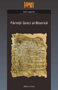 Imagine Parintii Greci Ai Bisericii - laporte Jean
