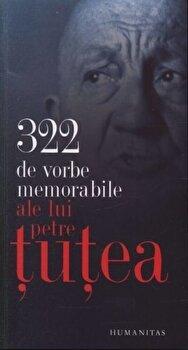 322 de vorbe memorabile/Petre Tutea imagine