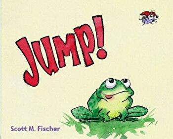 Jump!, Hardcover/Scott M. Fischer poza cate