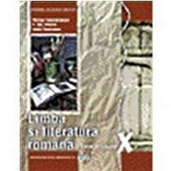Limba si literatura romana. Manual clasa a X-a/N. Constantinescu, A.Ghe.Olteanu, V. Teodorescu poza cate