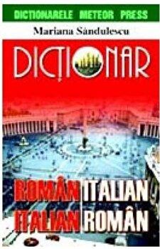 Dictionar roman-italian, italian-roman/Mariana Sandulescu imagine elefant.ro